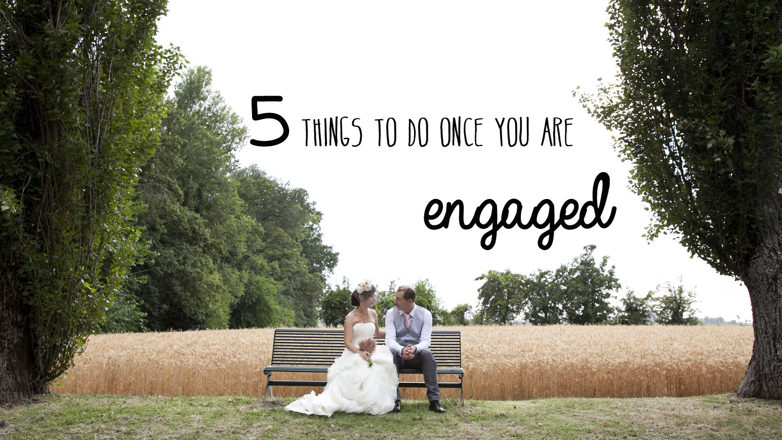 5thingstodoonceyouareengaged